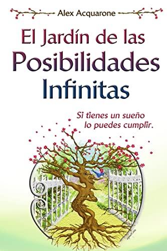 9781530817320: El Jardin de las Posibilidades Infinitas (Spanish Edition)