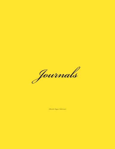 9781530822881: Journals Blank Pages: Classic (Blank Pages) Bright Yellow Cover Journal Option - ON SALE NOW - JUST $6.99 (Volume 9)