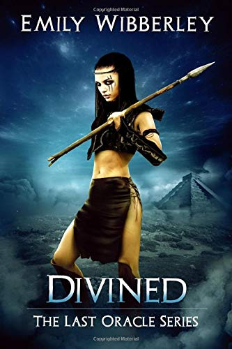 Divined (The Last Oracle) (Volume 3): Emily Wibberley