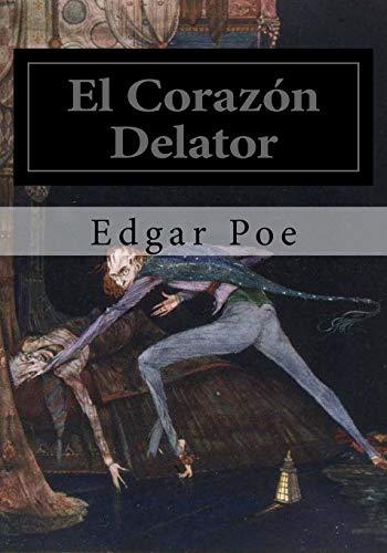 9781530828166: El Corazon Delator