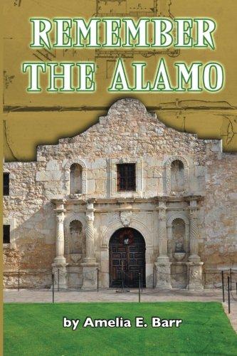 9781530828463: Remember the Alamo