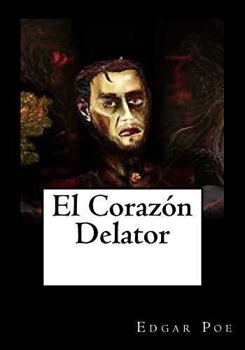9781530828692: El Corazon Delator