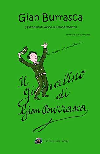 Gian Burrasca - Illustrato e in italiano moderno: Il giornalino di Gian Burrasca - Il libro (...