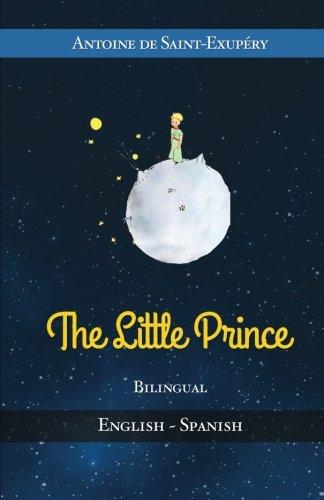 9781530831142: The Little Prince - Bilingual - English/Spanish - Translated
