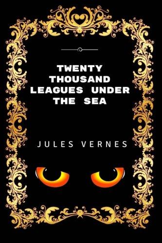 9781530831531: Twenty Thousand Leagues Under The Sea: Premium Edition - Illustrated