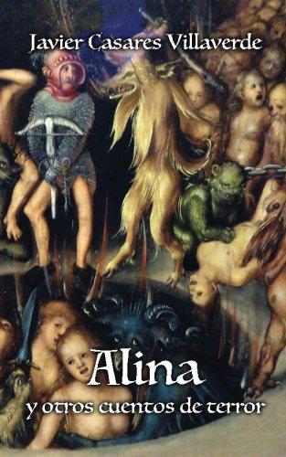 9781530832194: Alina y otros cuentos de terror