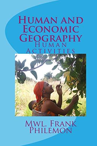 Human and Economic Geography: Human Activities (Paperback): Mwl Frank Philemon
