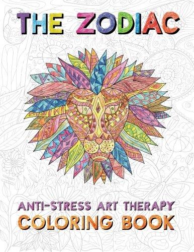 The Zodiac: Anti-Stress Art Therapy Coloring Book: Svitlana Samokhina