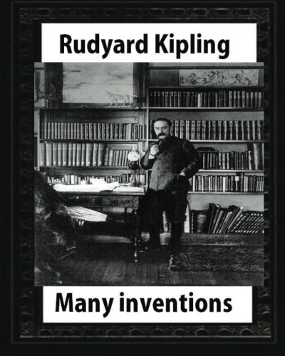 9781530837298: Many Inventions, by Rudyard Kipling