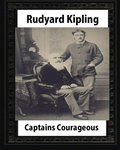 9781530838172: Captains courageous (1896),by Rudyard Kipling(novel)