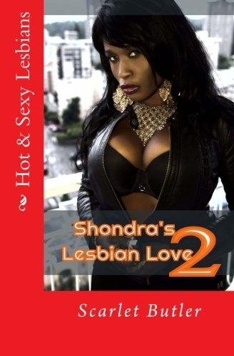 9781530841158: Shondra's Lesbian Love 2: The Artist (Hot & Sexy Lesbians) (Volume 2)