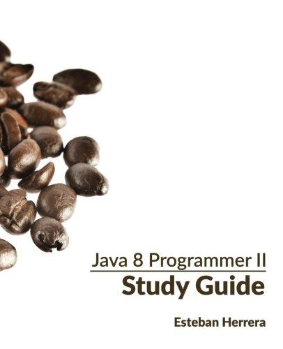 9781530845996: Java 8 Programmer II Study Guide: Exam 1Z0-809