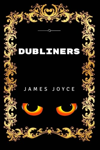 9781530847396: Dubliners: Premium Edition - Illustrated