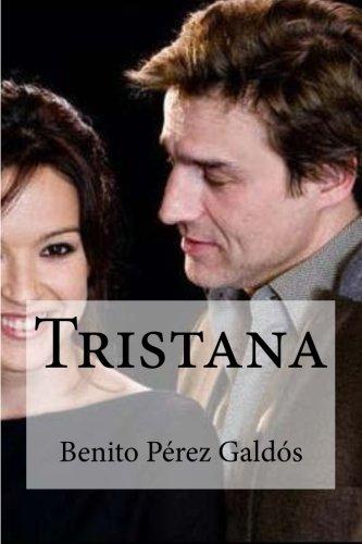 9781530848195: Tristana (Spanish Edition)