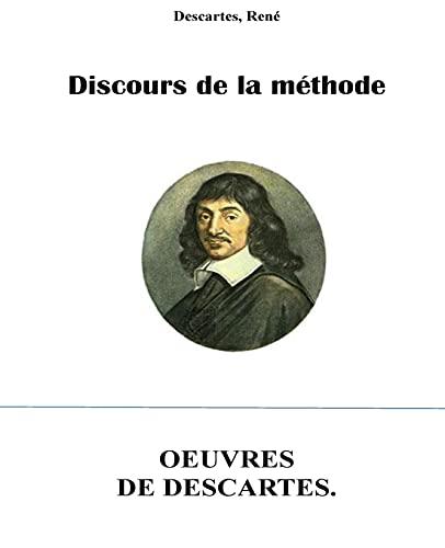 9781530851669: Discours de la methode (French Edition)