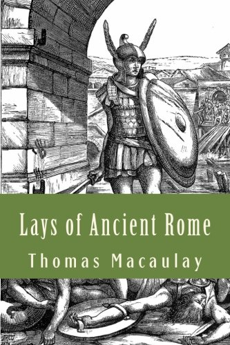 9781530851935: Lays of Ancient Rome