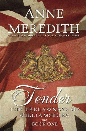 Tender (The Trelawneys of Williamsburg): Meredith, Anne