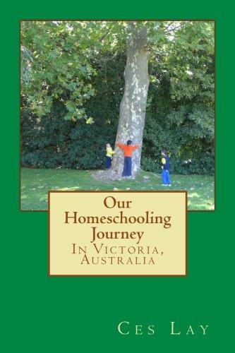 9781530861088: Our Homeschooling Journey: In Victoria, Australia
