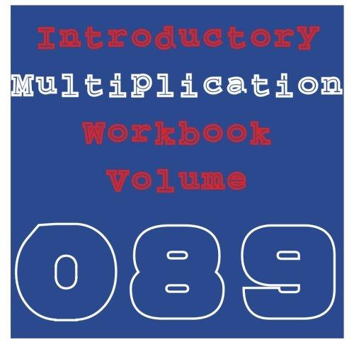 9781530862122: Introductory Multiplication: Volume 089: Volume 89 (Workbook)