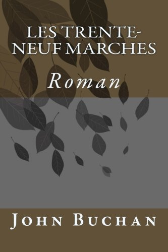 9781530865208: Les trente-neuf marches (French Edition)