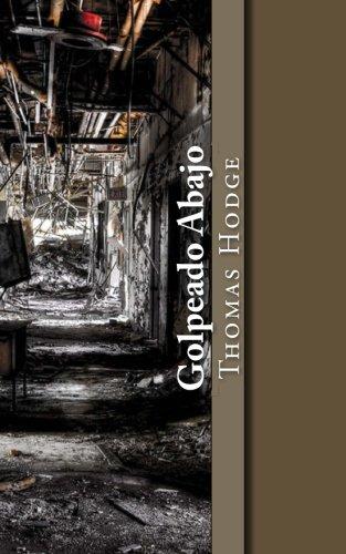9781530867066: Golpeado Abajo: Sobrevivir en Silencio Trauma