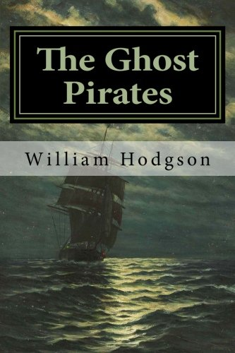 9781530868292: The Ghost Pirates