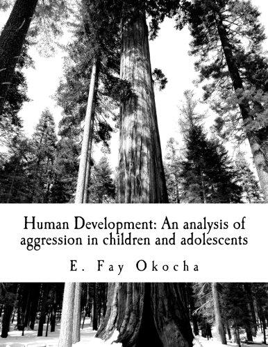 Human Development: An analysis of aggression in: Okocha, E. Fay