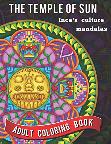 9781530874712: The Temple of the Sun: Inca's culture mandalas