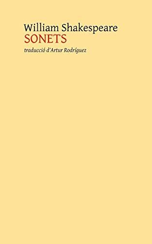 9781530874828: Sonets: traducció d'Artur Rodríguez (Catalan Edition)