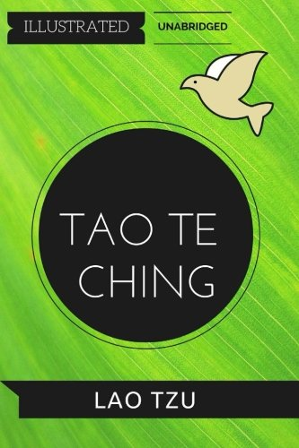9781530876846: Tao Te Ching: By Lao Tzu : Illustrated & Unabridged