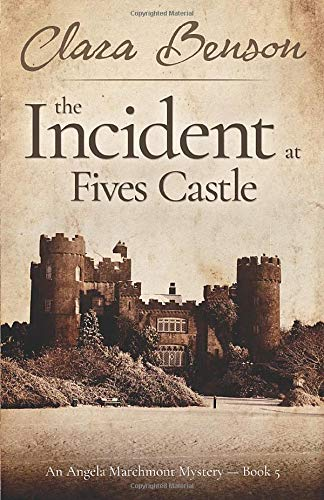 9781530879922: The Incident at Fives Castle (An Angela Marchmont Mystery)
