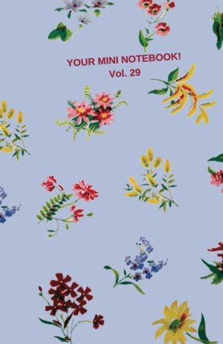 9781530880171: Your Mini Notebook! Vol. 29: Warm welcoming journal notebook with vintage print cover: Volume 29