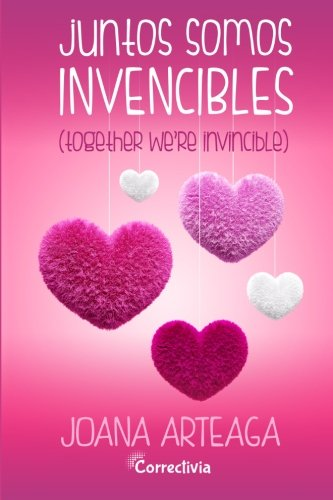 9781530882526: Juntos somos invencibles (Spanish Edition)