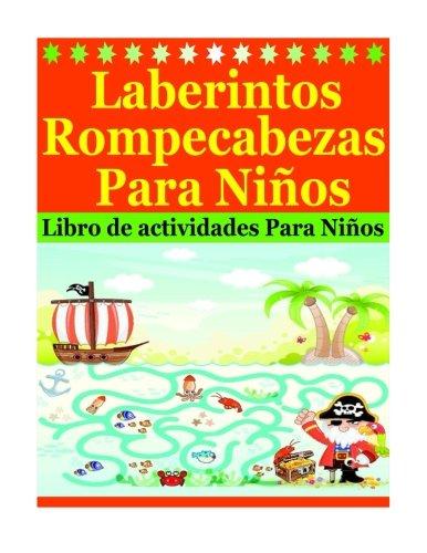 9781530886364: Laberintos Rompecabezas Para Niños: Libro de actividades Para Niños (Spanish Edition)
