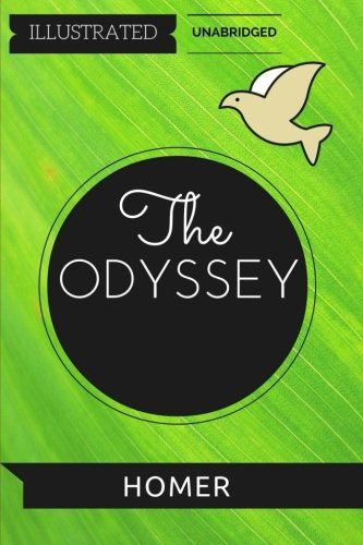 9781530887712: The Odyssey: By Homer : Illustrated & Unabridged