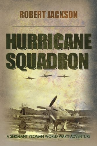 Hurricane Squadron: Jackson, Robert