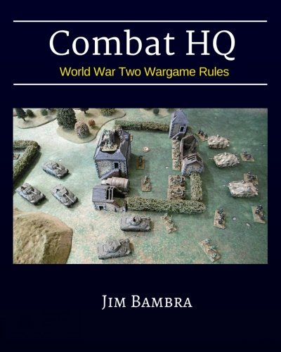 9781530889778: Combat HQ: World War Two Wargame Rules: Volume 1