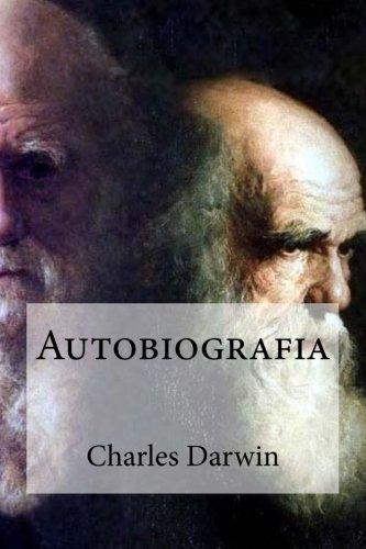 Autobiografia (Spanish Edition): Charles Darwin