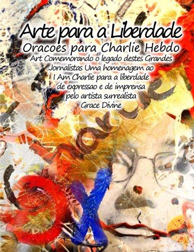 Arte Para a Liberdade Oracoes Para Charlie: Grace Divine