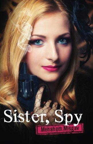 9781530893324: Sister, Spy