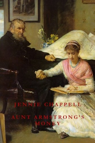 Aunt Armstrong s Money (Paperback): Jennie Chappell