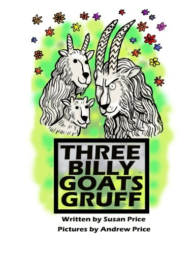 9781530897261: The Three Billy Goats Gruff (The Three Billy Goats Gruff Collection) (Volume 1)