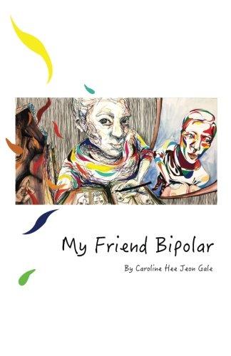 9781530897551: My Friend Bipolar