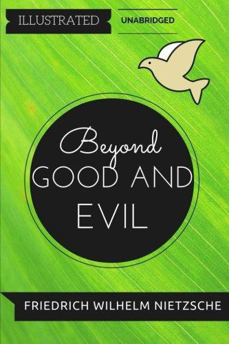 9781530907779: Beyond Good and Evil: By Friedrich Nietzsche : Illustrated & Unabridged