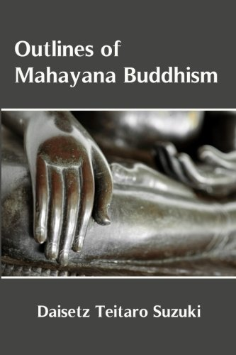9781530907816: Outlines of Mahayana Buddhism