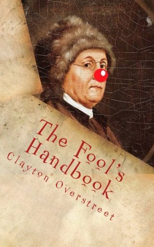 9781530916054: The Fool's Handbook: The Anti-Self-Help Book