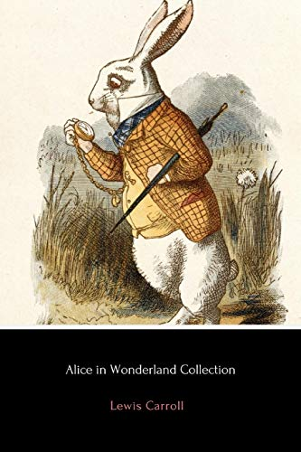9781530917563: Alice in Wonderland Collection: All Four Books