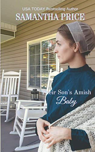 Their Son's Amish Baby (Expectant Amish Widows) (Volume 4): Samantha Price