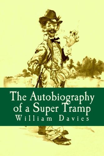 9781530924394: The Autobiography of a Super Tramp