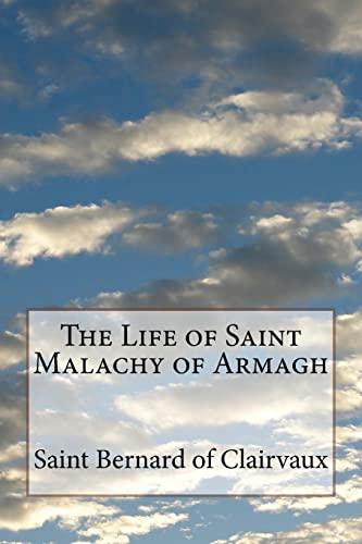 The Life of Saint Malachy of Armagh: Saint Bernard of